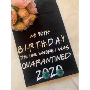 Adult Quarantine Birthday Tshirt 2021