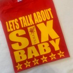 KIDS 'LETS TALK ABOUT SIX' Tshirt